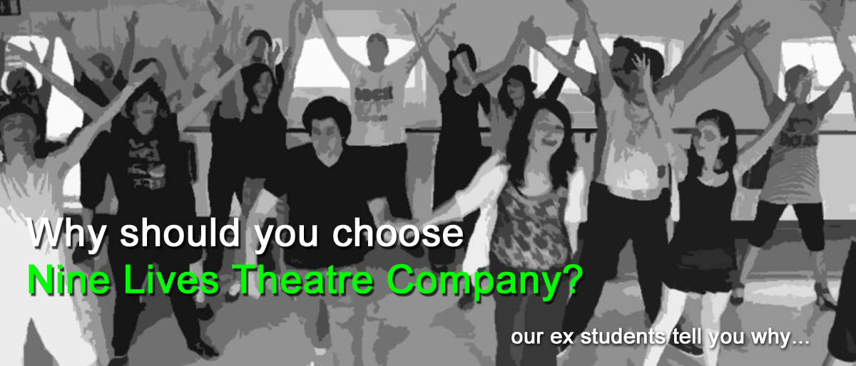 Why should you choose Nine Lives Theatre Company?