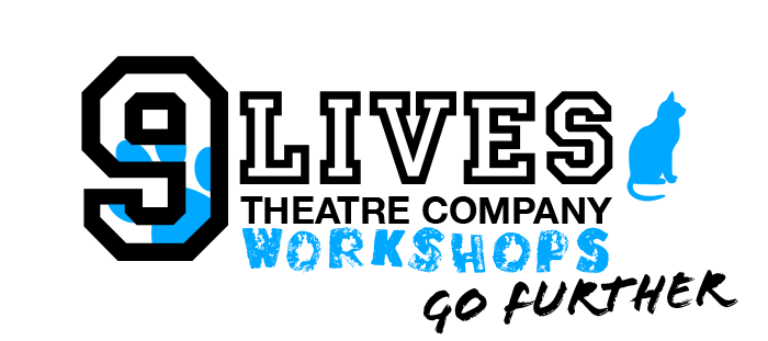 The Nine Lives Theatre Company's Workshops logo, go further.
